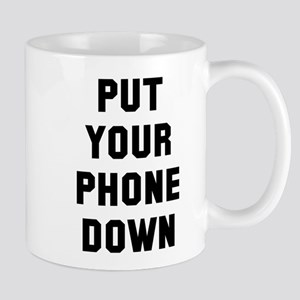 Put your phone down Mug