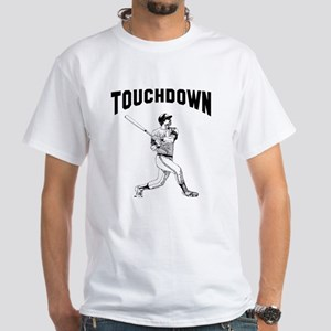 Home run Touchdown White T-Shirt