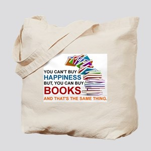 YOU CAN'T BUY HAPPINESS, BUT YOU CAN BUY  Tote Bag