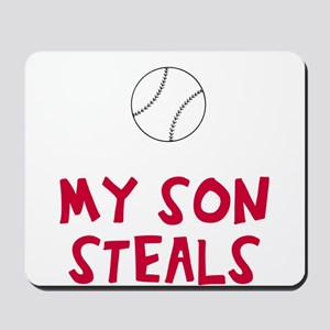 My son / daughter steals Mousepad