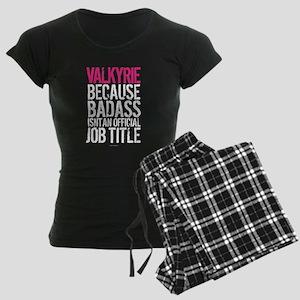 Valkyrie because Badass Isn' Women's Dark Pajamas