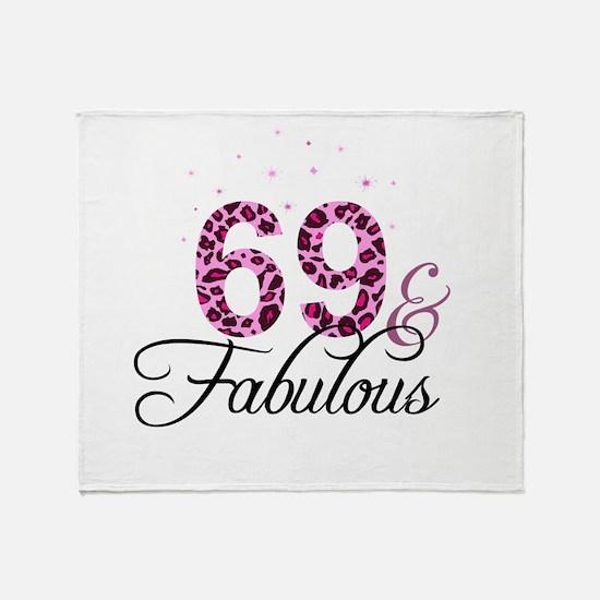 69 and Fabulous Throw Blanket