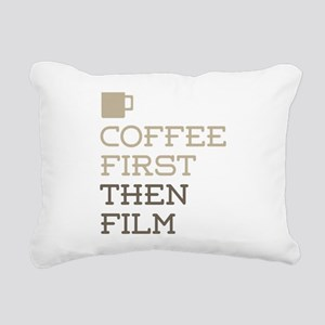 Coffee Then Film Rectangular Canvas Pillow