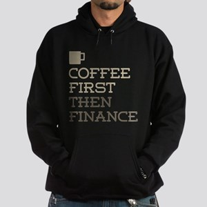 Coffee Then Finance Hoodie (dark)