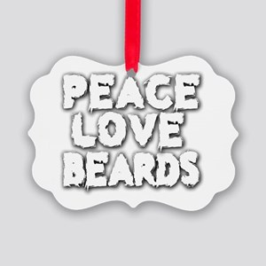 Peace Love Beards for White Picture Ornament