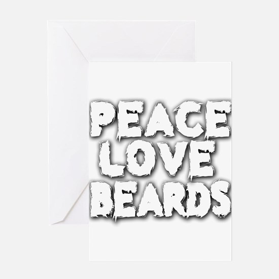 Peace Love Beards for White Greeting Cards