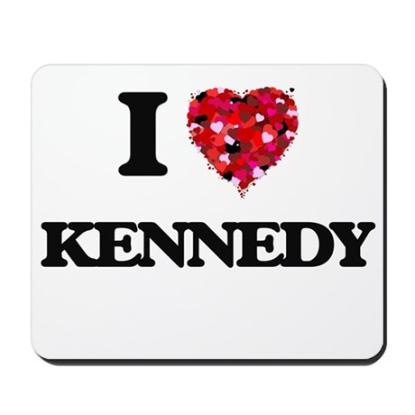 kennedy office supplies. I Love Kennedy Mousepad Office Supplies N