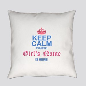 Princess is Here Everyday Pillow