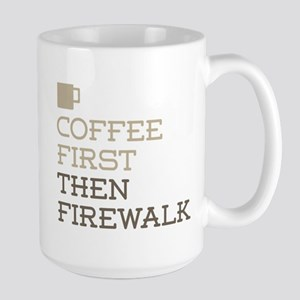 Coffee Then Firewalk Mugs