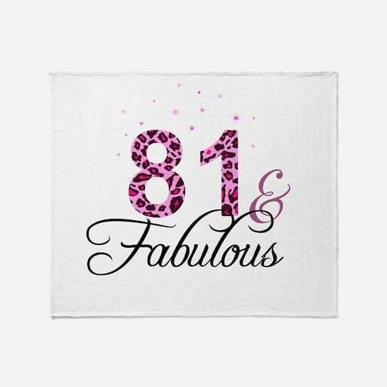 81 and Fabulous Throw Blanket