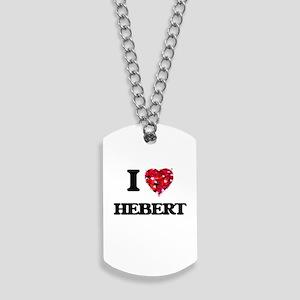 I Love Hebert Dog Tags