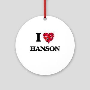 I Love Hanson Ornament (Round)