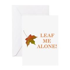 LEAF ME ALONE Greeting Card