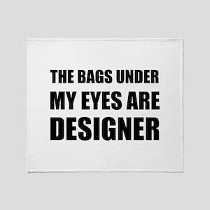 Bags Under Eyes Throw Blanket