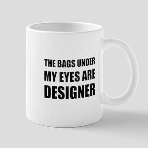 Bags Under Eyes Mugs