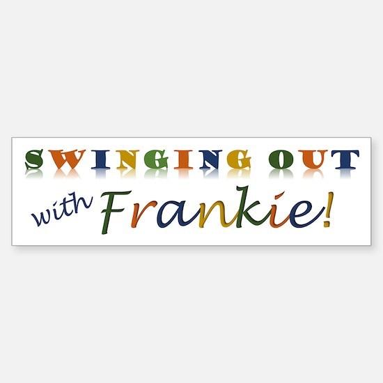Swinging Out With Frankie Retro Bumper Bumper Bumper Sticker