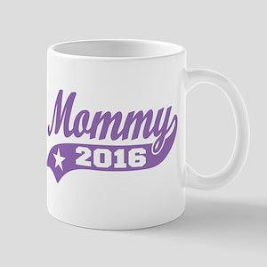 Mommy 2016 Mug