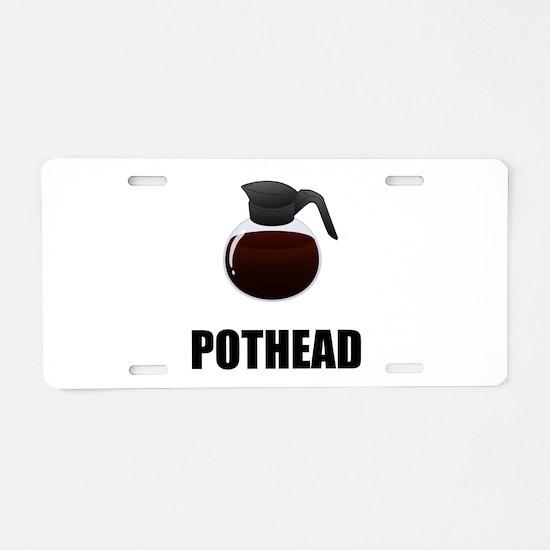 Coffee Pothead Aluminum License Plate