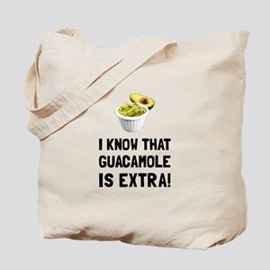 Guacamole Is Extra Tote Bag