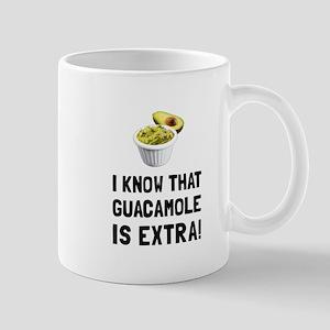Guacamole Is Extra Mugs