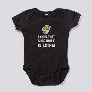 Guacamole Is Extra Baby Bodysuit