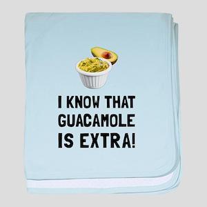 Guacamole Is Extra baby blanket