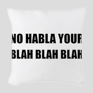 Habla Blah Blah Woven Throw Pillow
