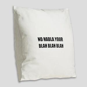Habla Blah Blah Burlap Throw Pillow