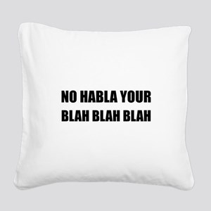 Habla Blah Blah Square Canvas Pillow