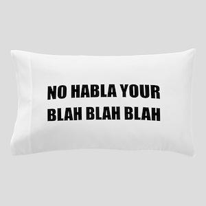 Habla Blah Blah Pillow Case