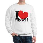 I LOVE Myself Sweatshirt