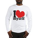 I LOVE Myself Long Sleeve T-Shirt