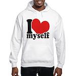 I LOVE Myself Hooded Sweatshirt