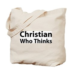 Christian Who Thinks Tote Bag