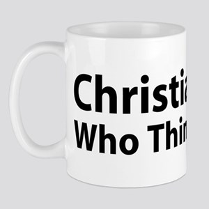 Christian Who Thinks Mug