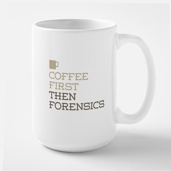 Coffee Then Forensics Mugs