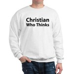 Christian Who Thinks Sweatshirt