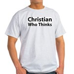 Christian Who Thinks Ash Grey T-Shirt