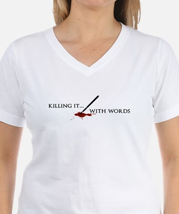 Killing It With Words (black) T-Shirt