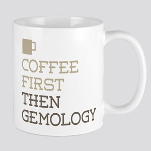 Coffee Then Gemology Mugs