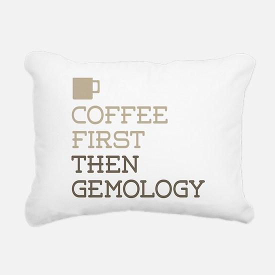 Coffee Then Gemology Rectangular Canvas Pillow