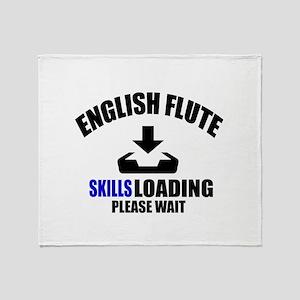 English Flute Skills Loading Please Throw Blanket