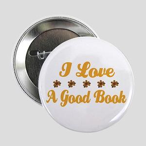 I Love A Good Book Button