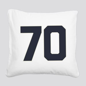 70 70th Birthday 70 Years Old Square Canvas Pillow