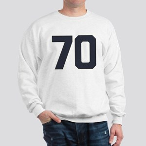 70 70th Birthday 70 Years Old Sweatshirt