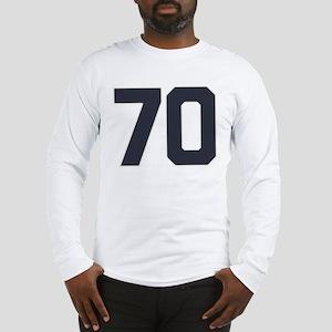 70 70th Birthday 70 Years Old Long Sleeve T-Shirt