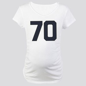 70 70th Birthday 70 Years Old Maternity T-Shirt