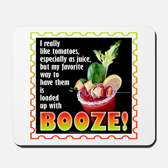 Tomatoes with Booze? Bloody Mary Mousepad