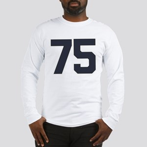 75 75th Birthday 75 Years Old Long Sleeve T-Shirt