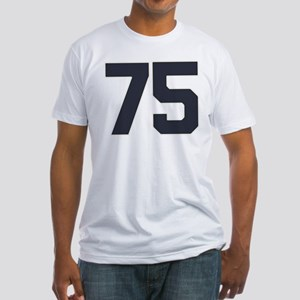75 75th Birthday 75 Years Old Fitted T-Shirt